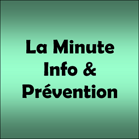 La Minute Info & Prévention