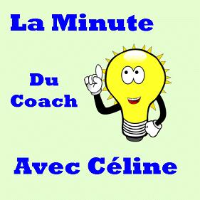 La Minute du Coach avec Céline