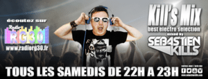 Tous les Samedis 22h-23h, Kills Mix mixed by SEBASTIEN KILLS