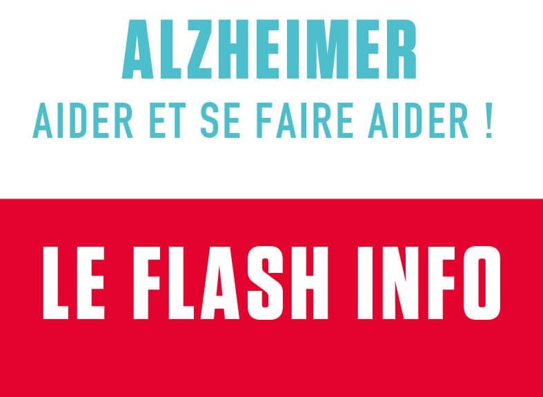 La minute info et prévention : Alzheimer, aider et se faire aider !