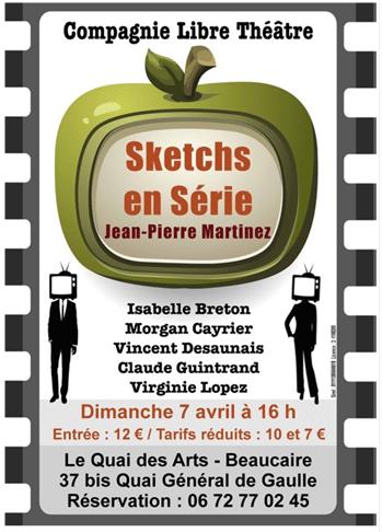 """Cie Libre Théâtre avec """"Sketchs en Série"""""""