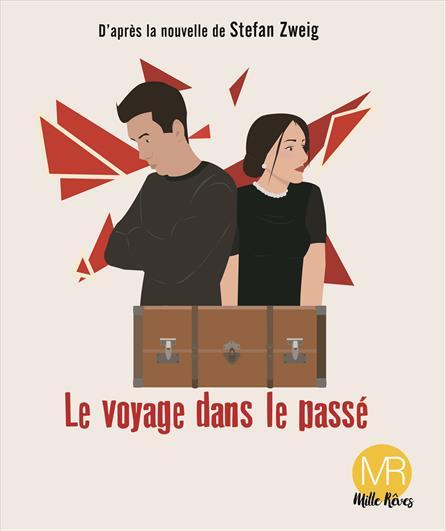 Cie Mille Rêves - Le Voyage dans le Passé (Festival d'Avignon)