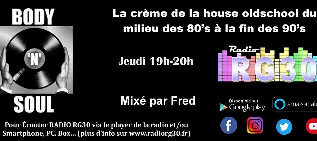 Body'n Soul sur Radio RG30 mixé par Fred