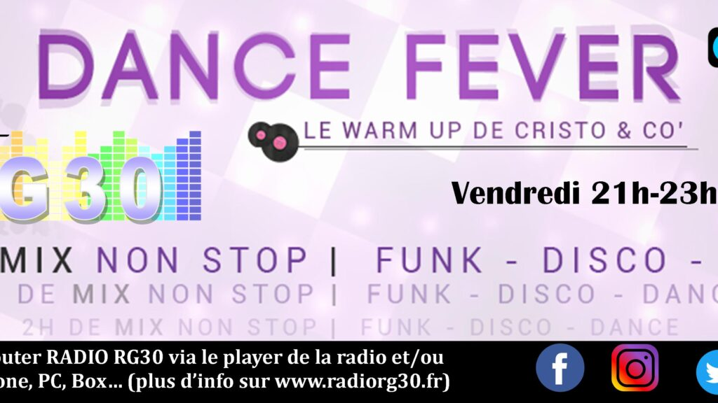 "Dance Fever "" Le warm up de Cristo & co"" sur Radio RG30"