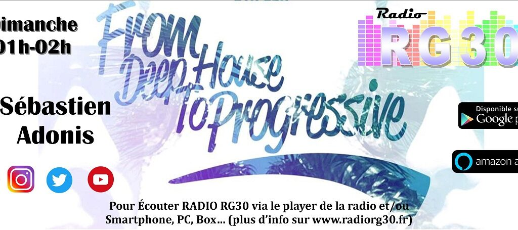 From Deep House to Progressive sur Radio RG30