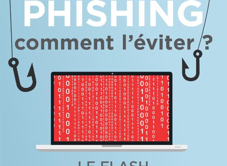 Phishing : comment l'éviter ? Le flash prévention & sécurité