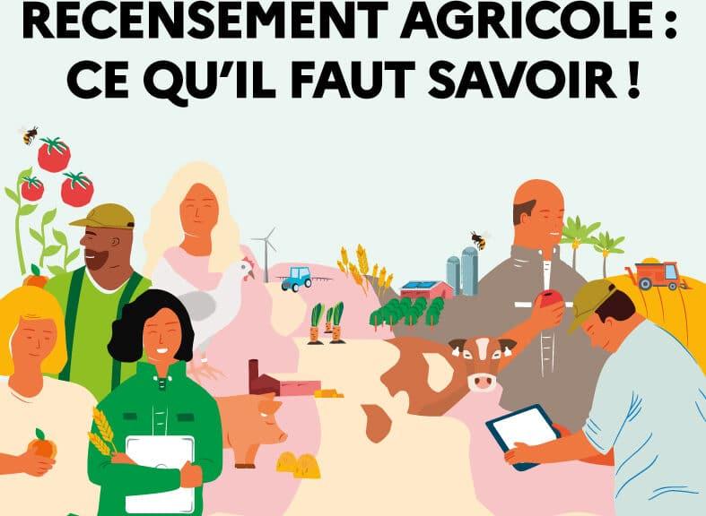 Recensement agricole : ce qu'il faut savoir ! La minute info