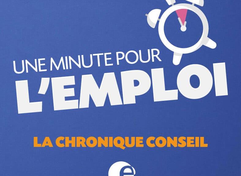 Une minute pour l'emploi ! La chronique conseil avec Pôle emploi