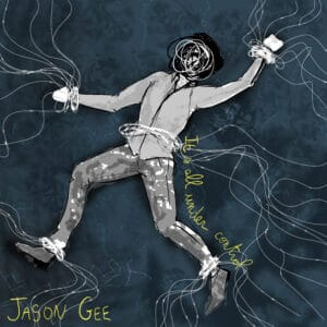 Jason Gee Its All Under Control Single