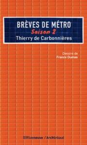 Rencontre avec… Thierry de Carbonnières