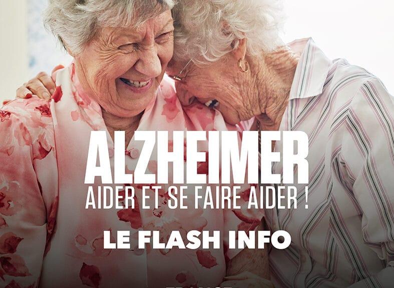 Alzheimer : aider et se faire aider ! Le Flash info